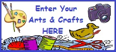 Enter Your Arts and Crafts here.
